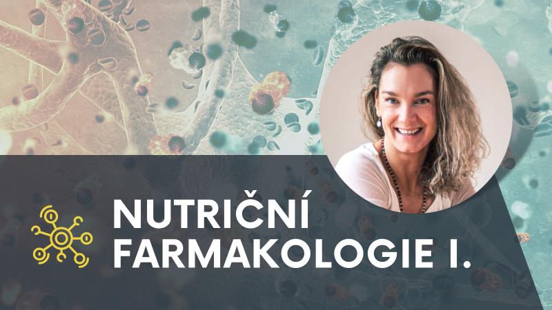 Nutriční farmakologie 1. díl