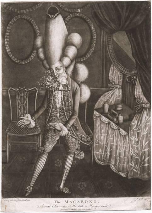 Typický macaroni nosil přehnaně vysokou paruku doplněnou o malý klobouček.
