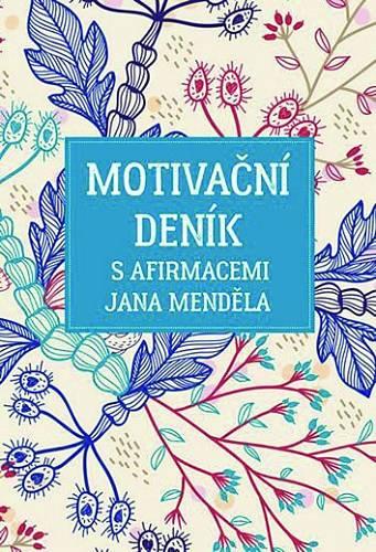 Motivační deník s afirmacemi Jana Měnděla