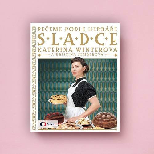 Sladká kuchařka Kateřiny Winterové se vrací k receptům babiček.