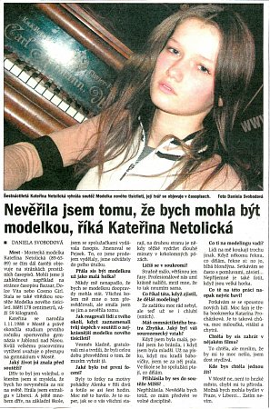 Mostecké deník přinesl 8.července 2005sKateřinou Netolickou rozhovor.