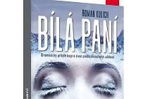 Obálka knihy Bílá paní od Romana Kulicha.
