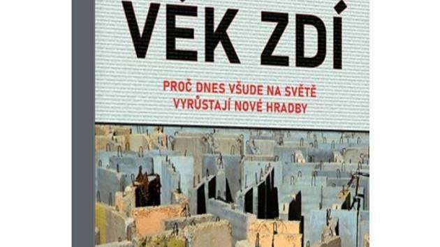 Nová kniha Tima Marshalla Věk zdí.