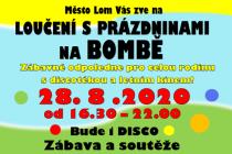 Loučení s prázdninami proběhne v Lomu v areýlu Bomba.