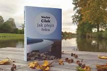 Kniha Jak přejít řeku od Václava Cílka.