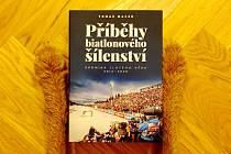 Nová kniha Příběhy biatlonového šílenství.
