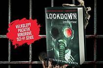 Již brzy vyjde kniha Lockdown – Útěk z výhně.