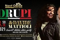 Italská oldies párty s Drupim a Davide Mattiolim bude v Novém Obzoru v Mostě.