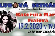 Klubové setkán s Kateřinou Marii Fialovou.
