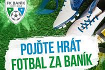 FK Baník Most - Souš pořádá nábor nových talentů.