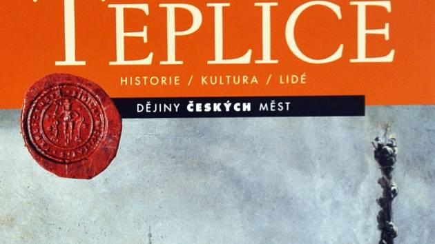Kniha je věnovaná dějinám Teplic
