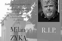 Parte zesnulého starosty Milana Zyky.