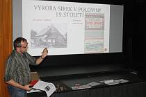 Přednáška o sirkařství na Domažlicku.