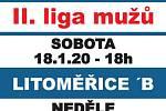 Sobota (18.00): BK Jiskra Domažlice - Slavoj Litoměřice B, Neděle (10.00): BK Jiskra Domažlice - Sluneta Ústí nad Labem.