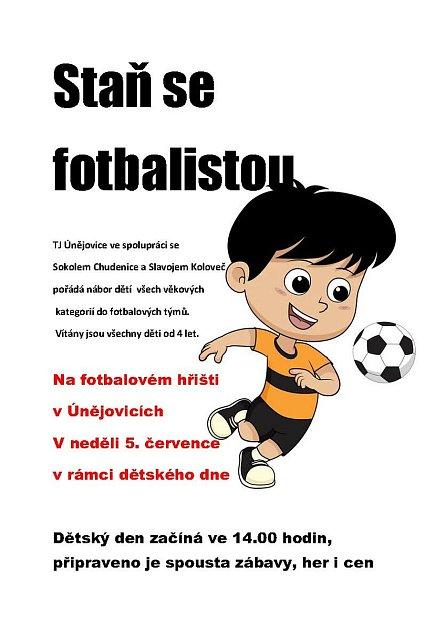 Dětský den vÚnějovicích přinese inábor do fotbalových týmů.