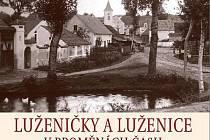 Titulní stránka knihy o Luženičkách a Luženicích.