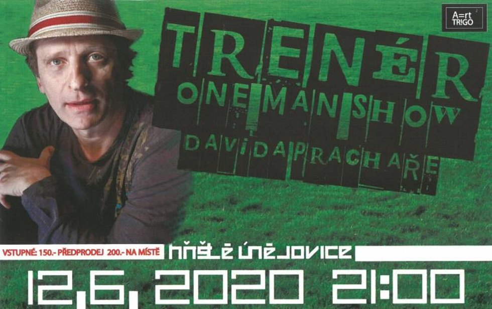 Již dnes se v Únějovicích na hřišti představí herec David Prachař v one man show Trenér.