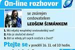 On-line rozhovor s cestovatelem Leošem Šimánkem.