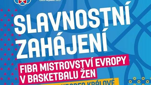 Pozvánka na zahájení basketbalového mistrovství Evropy žen v Hradci Králové.