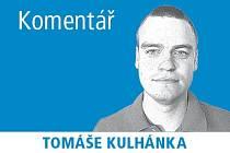 Komentář Tomáše Kulhánka.