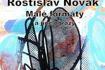 Rostislav Novák: Malé formáty a jiné obrazy.