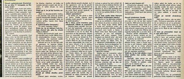 Rozhovor snadstrážmistrem Ondráčkem otištěný včasopisu Mladý svět vprosinci 1989.