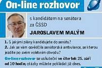 On-line rozhovor s kandidátem na senátore za ČSSD Jaroslavem Malým.