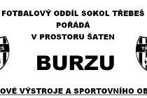 Fotbalový oddíl Sokol Třebeš pořádá burzu fotbalové výstroje a sportovního oblečení.