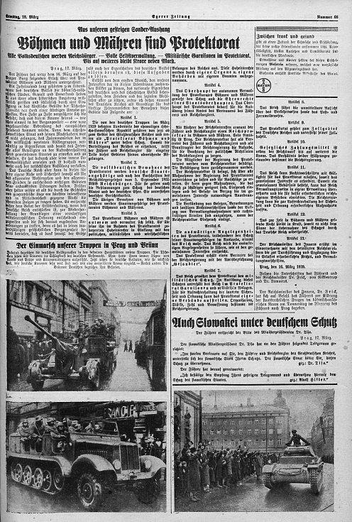 Stránky místního tisku začaly zaplňovat zprávy o vytvoření Protektorátu Čechy a Morava (18. března 1939).