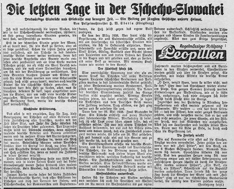Již od začátku března se očekával konec Druhé republiky, jak ukazuje i článek snázvem Die letzten Tage in der Tschecho-Slovawei (Poslední dny vČesko-Slovensku), který vycházel na pokračování
