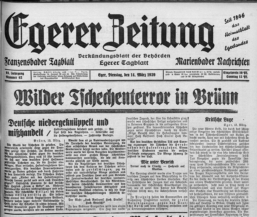 """Protičeská propaganda se postupně stupňovala. Dne 14. března 1939 byl uveřejněn na titulní stránce článek o událostech vBrně, který byl uveden slovy o tom, že """"Maska Čechů byla odložena"""" a ukazuje se jejich pravá tvář. Otevřeně se hovořilo o krizi."""