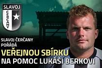 Čerčany vyhlásily veřejnou sbírku na pomoc Lukáši Berkovi.