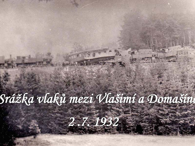 Srážka vlaků mezi Vlašimí a Domašínem 2. července 1932.