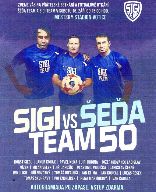 Ve Voticích se v sobotu odehraje fotbalový mač Šeďa team versus Sigi team.