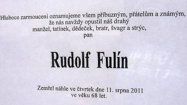 Pan Rudolf Fulín ze zemřel na následky pádu. Čest jeho památce.