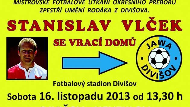 První zápas Stanislava Vlčka za Divišov.
