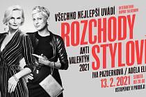 Dvě přebornice ve vztazích – Iva Pazderková a Adéla Elbel – vás zabaví v sobotu 13. února od dvacáté hodiny v neopakovatelné antivalentýnské talkshow na téma Rozchody stylově.