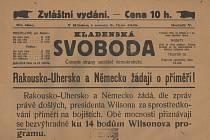 Kladenská Svoboda informovala 5. října 1918 o tom, že Rakousko-Uhersko a Neměcko žádají o příměří a přiznávají se ku 14 bodům Wilsonova programu.