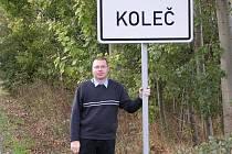Radek Moulis v Kolči žije pět let. Zdejším starostou je od roku 2006.