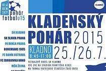 Plakát na Kladenský pohár, účastní asi nejlepší fotbalový turnaj, co se kdy ve městě hrál.