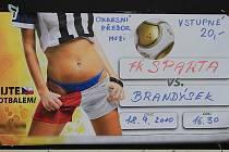 Poutavý plakátek na utkání Sparty Kladno, příště bude poutat zřejmě na jiné hřiště...