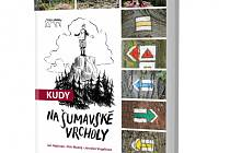 Nová kniha Kudy na šumavské vrcholy.