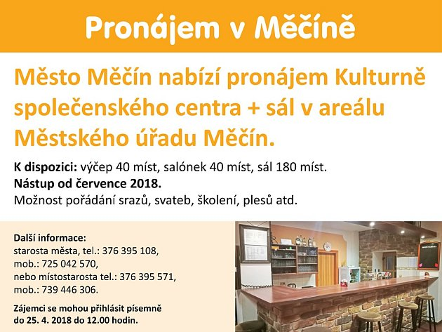 Město Měčín pronajme kulturně společenské centrum.