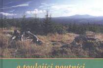 O typicky šumavské foto na obálce se zasloužil Vladimír Faust.