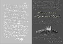 Písemné prameny k dějinám hradu Kašperk