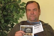 Otto Klouda si přišel do redakce vyzvednout dárkový sázkový certifikát Chance v hodnotě 100 korun a poukaz na pohoštění do restaurace Stoletá v hodnotě 300 korun.