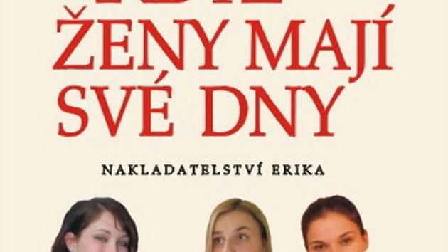 Obálka zbrusu nové knihy Ireny Fuchsové Když ženy mají své dny.