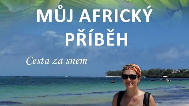 Obálka knihy Můj africký příběh.
