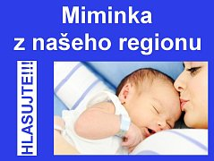 Miminka z našeho regionu