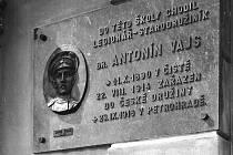 POPRVÉ byla pamětní deska legionáři Antonínu Vajsovi odhalena v roce 1938, ale jenom na pár měsíců.